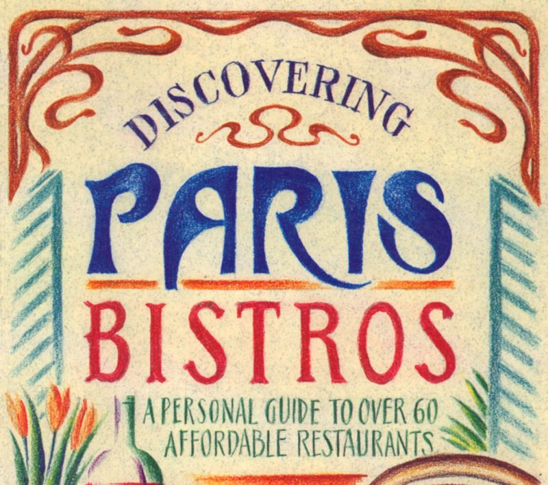 Part of the cover of Gaston Wijnen's Discovering Paris Bistros
